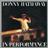 In Performance by Donny Hathaway