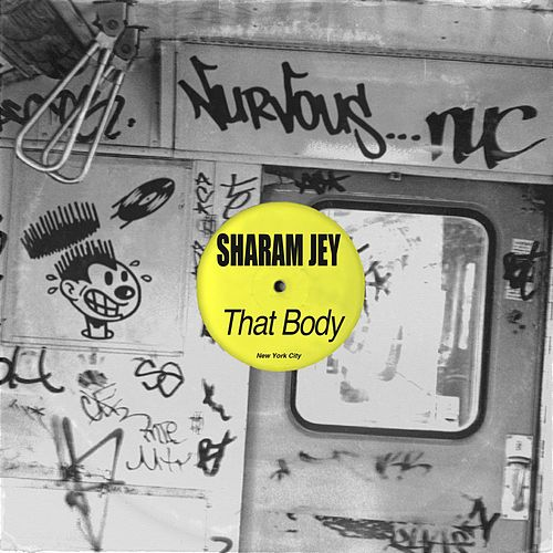 Play & Download That Body by Sharam Jey | Napster