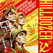 Uncompromising War on Art Under the Dictatorship of the Proletariat by Killdozer