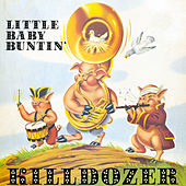 Play & Download Little Baby Buntin' by Killdozer | Napster