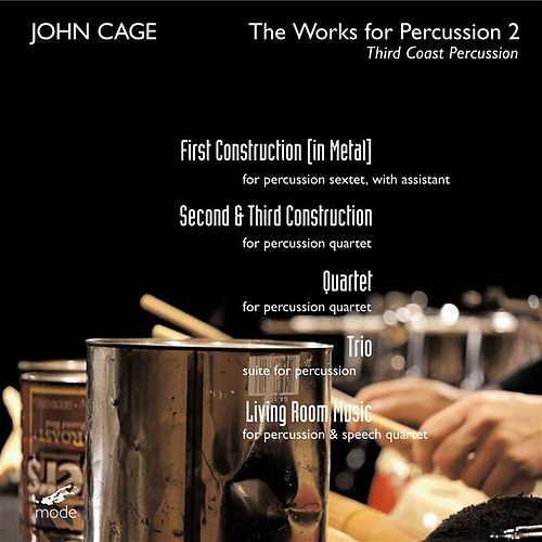 Play & Download The Works for Percussion 2 by Third Coast Percussion | Napster