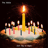 Last Day Of Magic by The Kills
