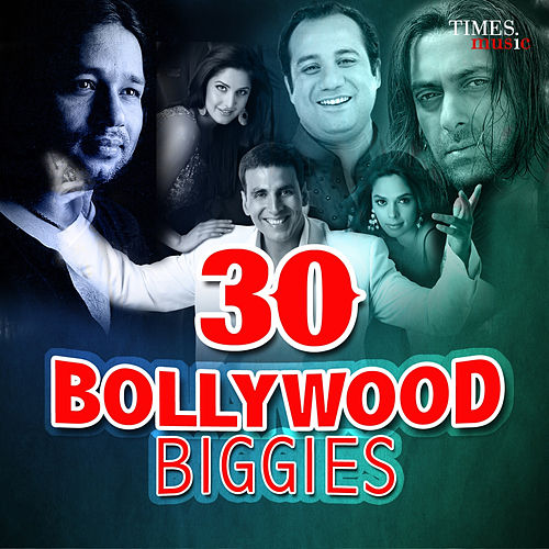 30 Bollywood Biggies by Various Artists