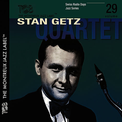 Stan Getz Quartet by Stan Getz