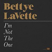 I'm Not The One by Bettye LaVette