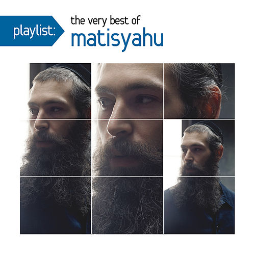 Play & Download Playlist: The Very Best Of Matisyahu by Matisyahu | Napster