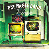 Vintage Stages (Live From WorkPlay Theater, Birmingham/2006) by Pat McGee Band
