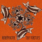 Play & Download ReRepeater by The Virtues | Napster