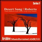 The Desert Song & Roberta de Gordon MacRae