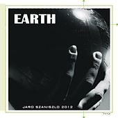 Play & Download Earth by Jaro Szaniszlo | Napster