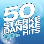 50 Stærke Danske 00'er Hits von Various Artists