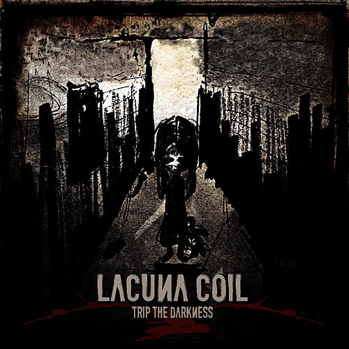 Play & Download Trip The Darkness - Single by Lacuna Coil | Napster