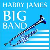 Play & Download Big Band by Harry James (1) | Napster