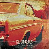 Play & Download Blue Romance by Kid Gorgeous | Napster