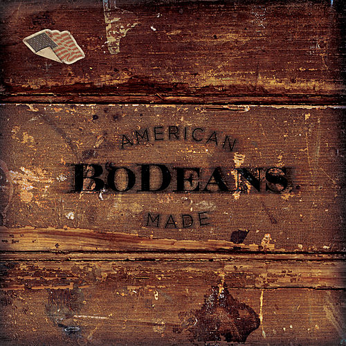 Play & Download American Made by BoDeans | Napster