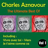 The Ultimate Best of, Volume 1 by Charles Aznavour