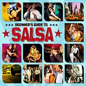 Play & Download Beginner's Guide to Salsa by Various Artists | Napster