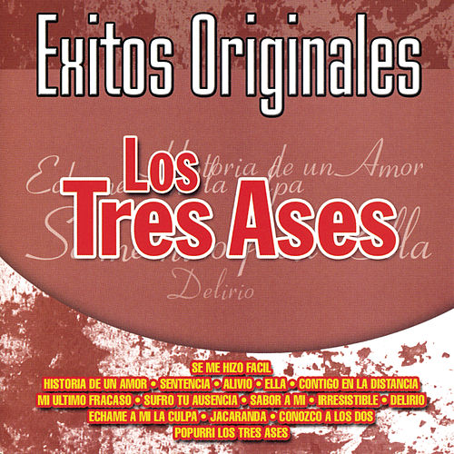 Exitos Originales by Los Tres As*s