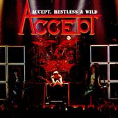 Restless and Wild by Accept