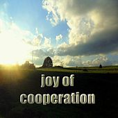 Play & Download Joy of Cooperation (Inspiring Deephouse Music) by The Narrator | Napster