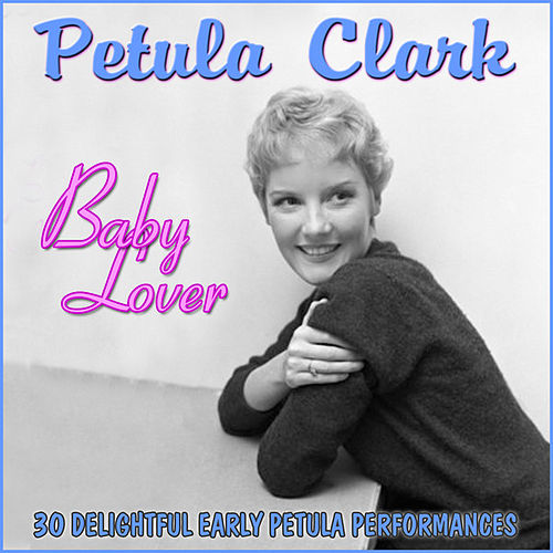 Play & Download Baby Lover by Petula Clark | Napster