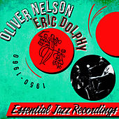 Essential Jazz Recordings 1950-1960 by Oliver Nelson