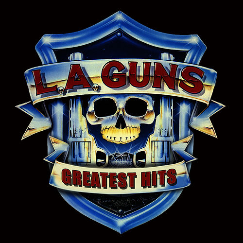 Greatest Hits by L.A. Guns