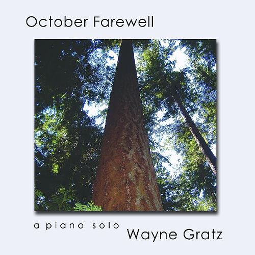 October Farewell by Wayne Gratz