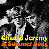 Play & Download A Summer Song by Chad and Jeremy | Napster