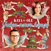 Julen Varer Længe by Kaya Og Ole