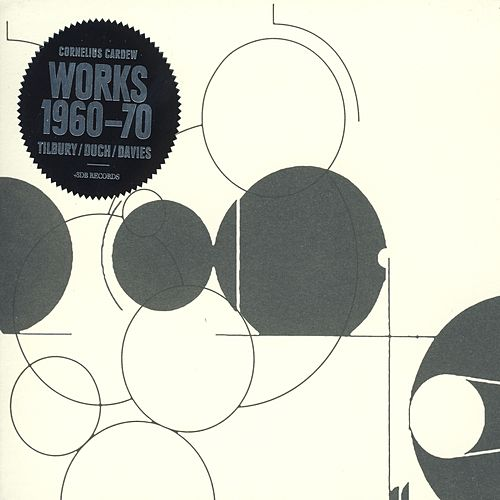 Play & Download Cornelius Cardew - Works 1960-70 by Tilbury | Napster