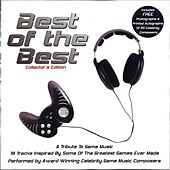 Play & Download Best Of The Best: A Tribute To Game Music by Various Artists | Napster
