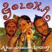 Play & Download A Multidimensional Lovestory by Goloka | Napster