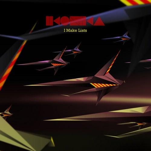 I Make Lists EP by Ikonika