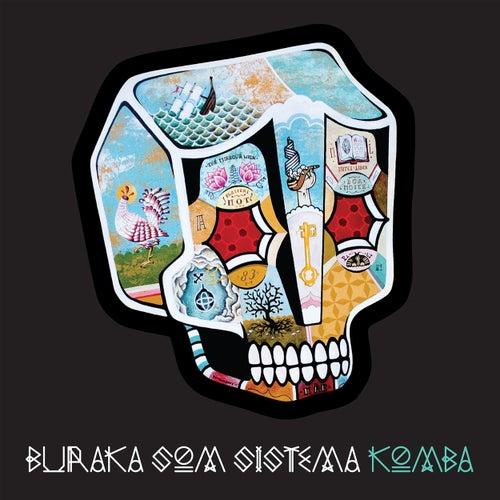 Play & Download Komba by Buraka Som Sistema | Napster