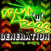 Drum 'N' Bass Generation by Various Artists