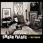 Do It Again by Smash Palace