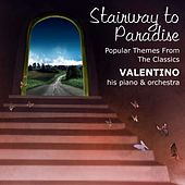 Stairway To Paradise: Popular Themes From The Classics de Valentino