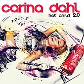 Hot Child 2.0 by Carina Dahl