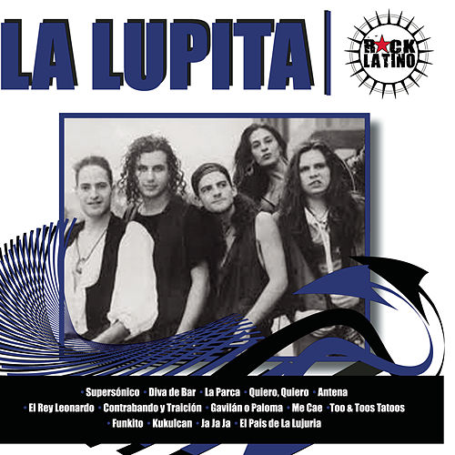 Play & Download Rock Latino by La Lupita | Napster