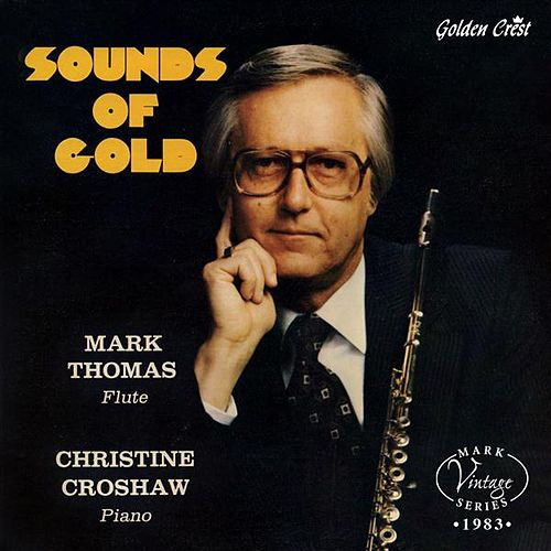 Play & Download Sounds of Gold by Mark Thomas (1) | Napster
