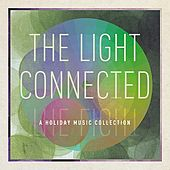 Play & Download The Light Connected by Various Artists | Napster