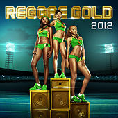 Play & Download Reggae Gold 2012 by Various Artists | Napster