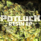 Play & Download Resin EP by Potluck | Napster