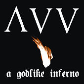 Play & Download A Godlike Inferno by Ancient VVisdom | Napster