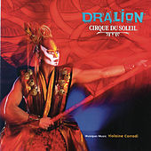 Play & Download Dralion by Cirque du Soleil | Napster