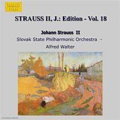 Play & Download Strauss Ii, J.: Edition - Vol. 18 by Kosice Slovak State Philharmonic Orchestra | Napster