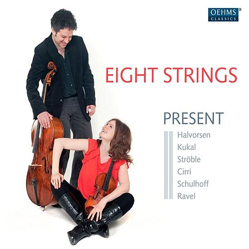 Play & Download Eight Strings - Present by Eight Strings | Napster