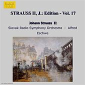 Strauss Ii, J.: Edition - Vol. 17 by Slovak Radio Symphony Orchestra