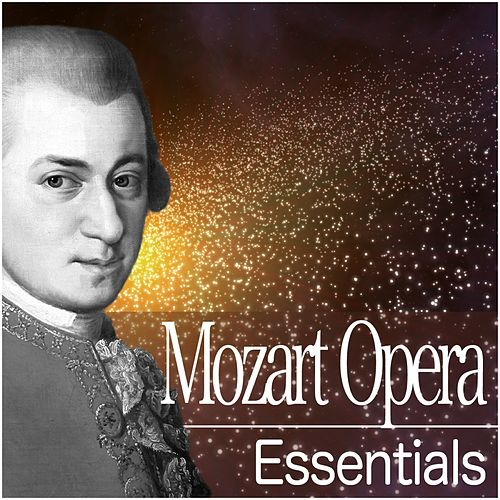 Play & Download Mozart Opera Essentials by Nikolaus Harnoncourt | Napster